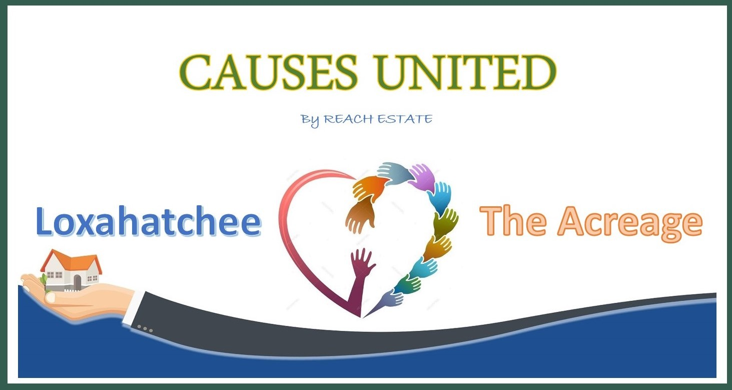 Causes United by Reach Estate Loxahatchee and The Acreage